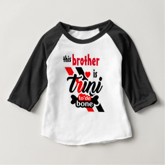 Trini 2 de bone (Brother) Baby T-Shirt