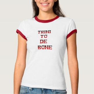 Trini to de bone tshirts