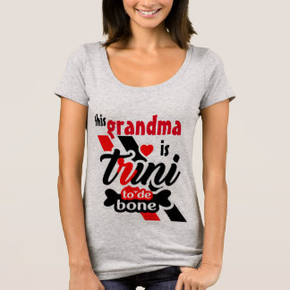 Trini to the bone (Grandma) T-Shirt