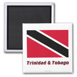 Trinidad and Tobago Flag with Name Magnet