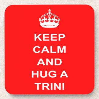 Trinidad and Tobago Keep Calm And Hug A Trini Coaster