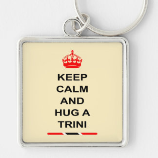 Trinidad and Tobago Keep Calm And Hug A Trini Silver-Colored Square Key Ring