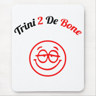 Trinidad and Tobago Trini To The Bone Mouse Pad