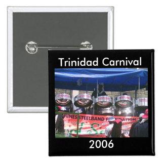 Trinidad Carnival 2006 Pinback Button