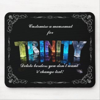 Trinity - The Name Trinity in 3D Lights (Photogra Mousemat