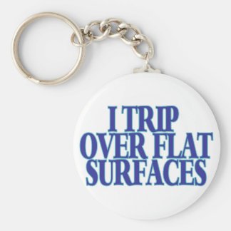 Trip Over Flat Surfaces Basic Round Button Key Ring