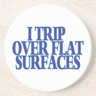 Trip Over Flat Surfaces Beverage Coasters