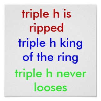 triple h king of the ring, triple h is ripped, ... poster