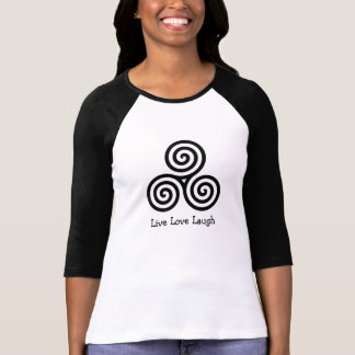 Triple spiral Live Love Laugh T-Shirt