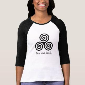 Triple spiral Live Love Laugh Tshirt