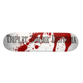 Triplet Zombie Disturbia Skateboard