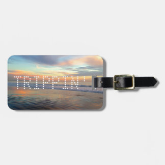 Trippin' Out Soothing Sunset Vacation Luggage Tag