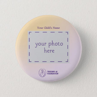 Trisomy 18 Foundation Personalized Button