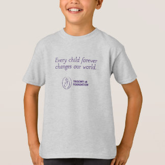 Trisomy 18 Foundation Quote - Kid's Tee