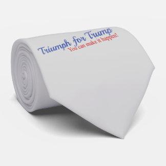 Triump for Trump, you can make it happen! Tie