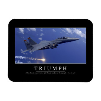 Triumph:: Inspirational Quote 1 Rectangular Photo Magnet