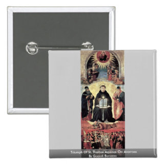 Triumph Of St Thomas Aquinas On Averroes Pinback Button