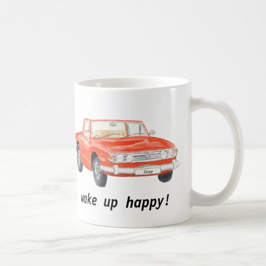 """Triumph Stag, classic red car """"wake up happy"""""""