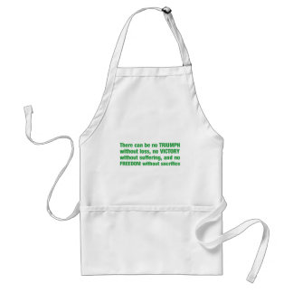 Triumph, victory, freedom - saying standard apron