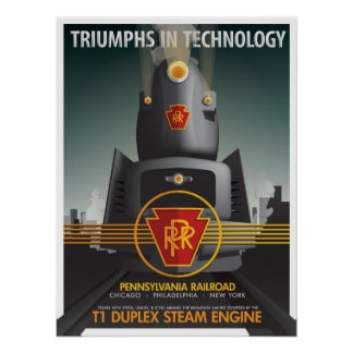 TRIUMPHS IN TECHNOLOGY The Pennsy T1 Posters