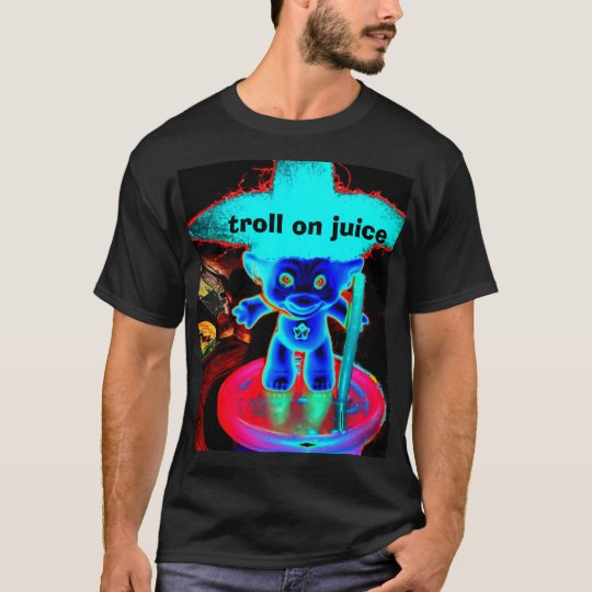 Troll on juice T-Shirt