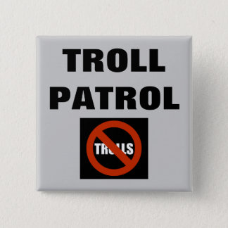 Troll Patrol 15 Cm Square Badge