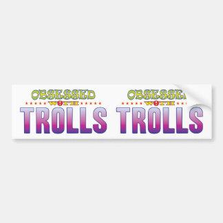 Trolls 2 Obsessed Bumper Sticker