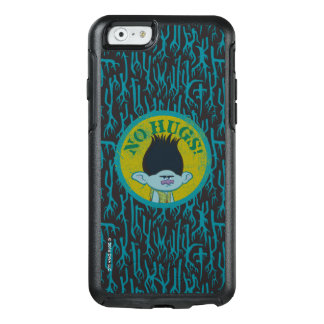 Trolls | Branch - No Hugs! OtterBox iPhone 6/6s Case
