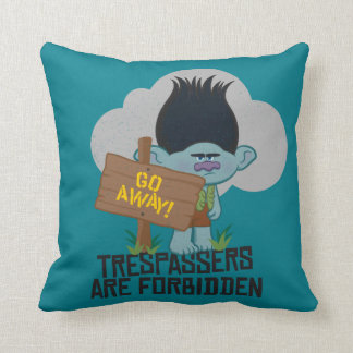 Trolls | Branch - Trespassers are Forbidden Cushion
