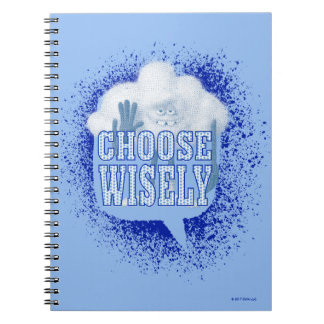 Trolls | Choose Wisely Spiral Notebook