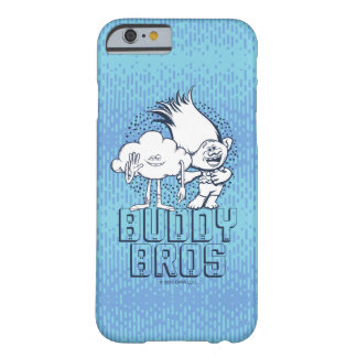 Trolls | Cloud Guy & Branch - Buddy Bros Barely There iPhone 6 Case