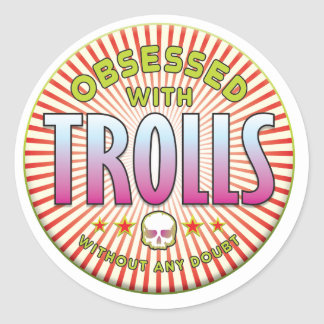 Trolls Obsessed R Round Stickers