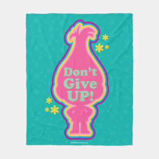 Trolls | Poppy - Don't Give Up! Fleece Blanket
