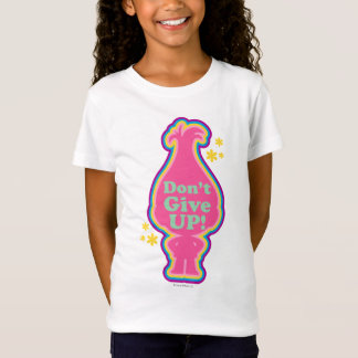 Trolls | Poppy - Don't Give Up! T-Shirt