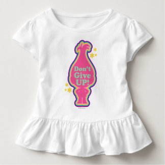 Trolls | Poppy - Don't Give Up! Toddler T-Shirt
