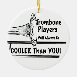 Trombone Musician Cooler than You Ornament