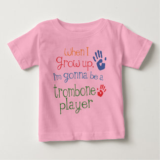 Trombone Player (Future) Infant Baby T-Shirt