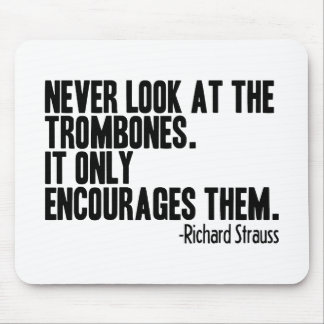 Trombone Quote Mouse Mat