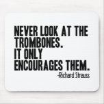 Trombone Quote Mouse Pad