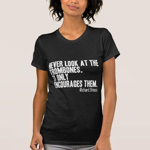 Trombone Quote T Shirt