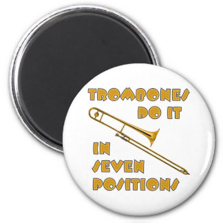 Trombones Do It In 7 Positions 6 Cm Round Magnet