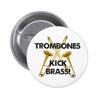 Trombones Kick Brass! 6 Cm Round Badge