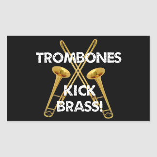 Trombones Kick Brass! Rectangular Sticker