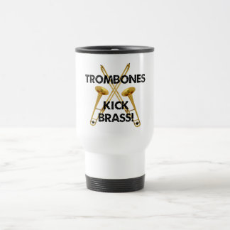 Trombones Kick Brass! Stainless Steel Travel Mug