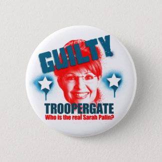 Troopergate Sarah Palin Guilty Button