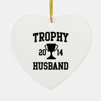 Trophy Husband 2014 Christmas Ornament