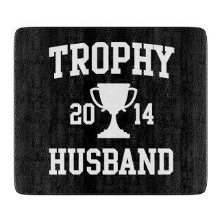 Trophy Husband 2014 Cutting Board