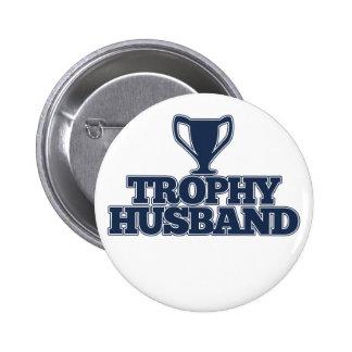 Trophy Husband 6 Cm Round Badge