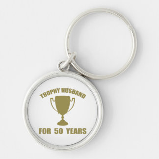 Trophy Husband For 50 Years Silver-Colored Round Key Ring