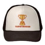 Trophy Husband, funny+mens+gifts Cap